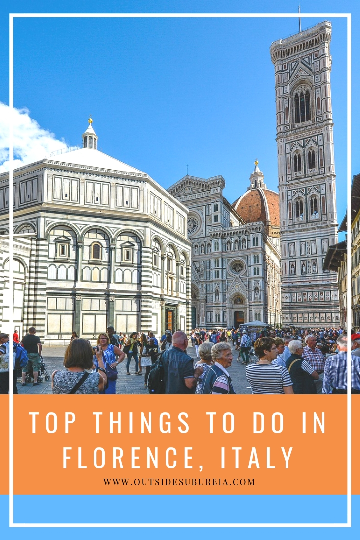 Florence is one of Europe's great art cities, there is so much exquisite art and architecture, it's difficult to know where to start. Start with these, top ten things to do in Florence for your first visit to the city often referred to as the cradle of the Renaissance. #Florence #OutsideSuburbia #FlorenceThingstodo
