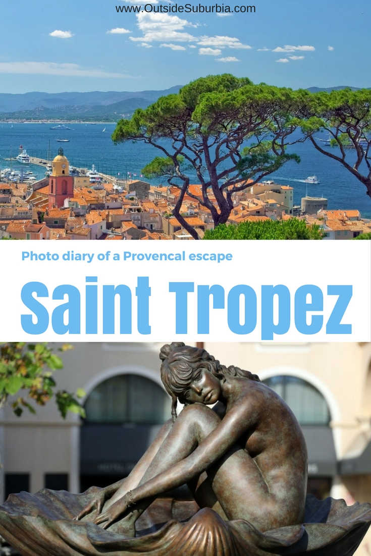 Saint Tropez - the glamorous Provencal town is not just for the rich and famous. You can do an easy day trip from Nice and spend the day exploring the busy markets and star studded beaches. #France #Travel #SaintTropez #FrenchRiviera #OutsideSuburbia