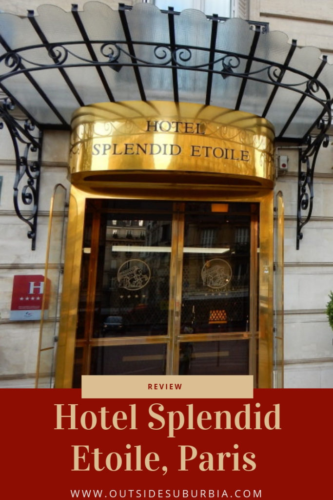 Steps away from Champs-Elysee stands a hotel, a place recommended by locals and friends to those in search of authenticity - Hotel Splendid Etoile Review #OutsideSuburbia #BestHotelView #BestParisHotels #ParisWithKids #BestFamilyHotelParis