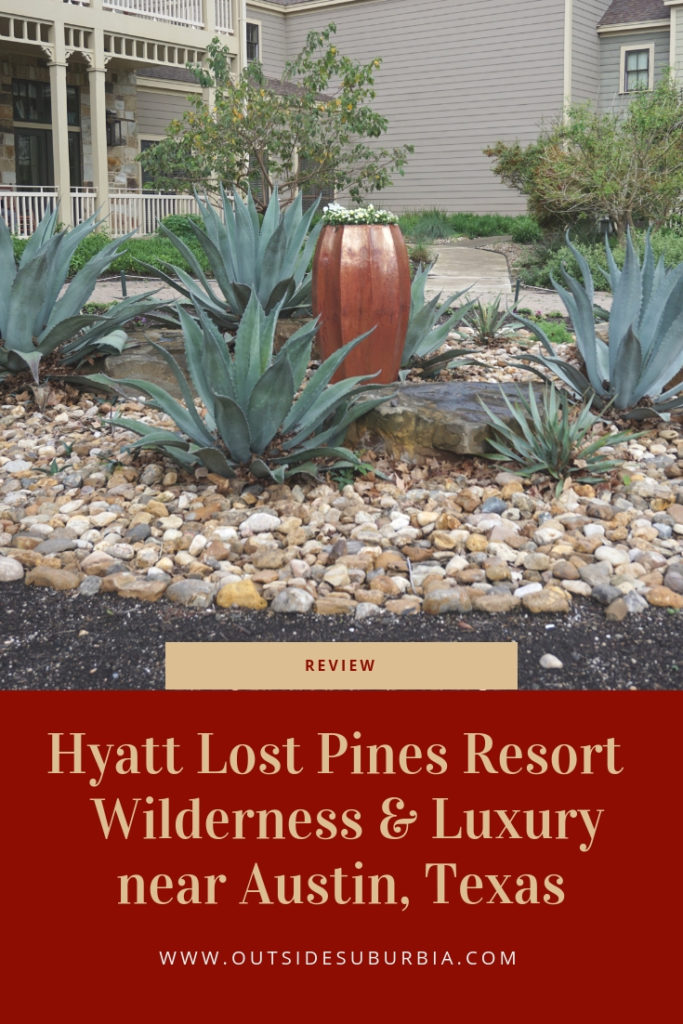 Hyatt Lost Pines Resort: A Winning Combination of Wilderness and Luxury | Outside Suburbia