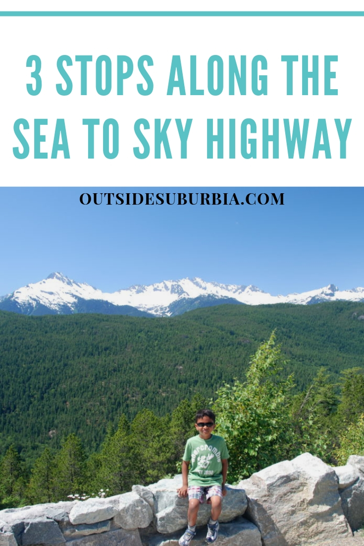 The Sea to Sky Highway that connects Vancouver to Whistler is only 120 km and takes around one hour and a half, but the surrounding landscape is so beautiful that you will want to do plan for 6 hours and many stops along the way. #SeaToSkyHighway #Vancouver #Whistler #BritishColumbia #OutsideSuburbia #StopsAlongSeaToSkyHighway