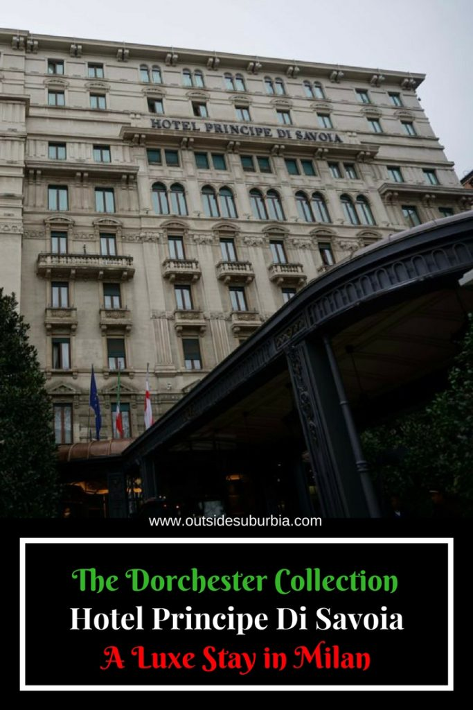 Hotel Principe Di Savoia which belongs to the Dorchester collection, a smaller hotel chain with the most luxurious hotels all over the world, It is located 10 minutes taxi ride away from Milan Central station in the beautiful and busy Piazza della Repubblica. #OutsideSuburbia #Milan #DorchesterCollection #HotelPrincipe