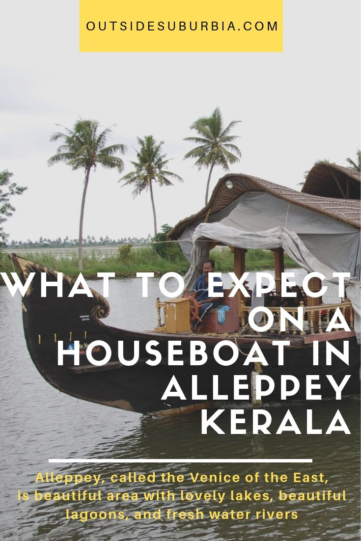 Alleppey, called as Venice of the East, is beautiful with lovely lakes, beautiful lagoons, and fresh water rivers. What to expect on a houseboat in Alleppey, Kerala