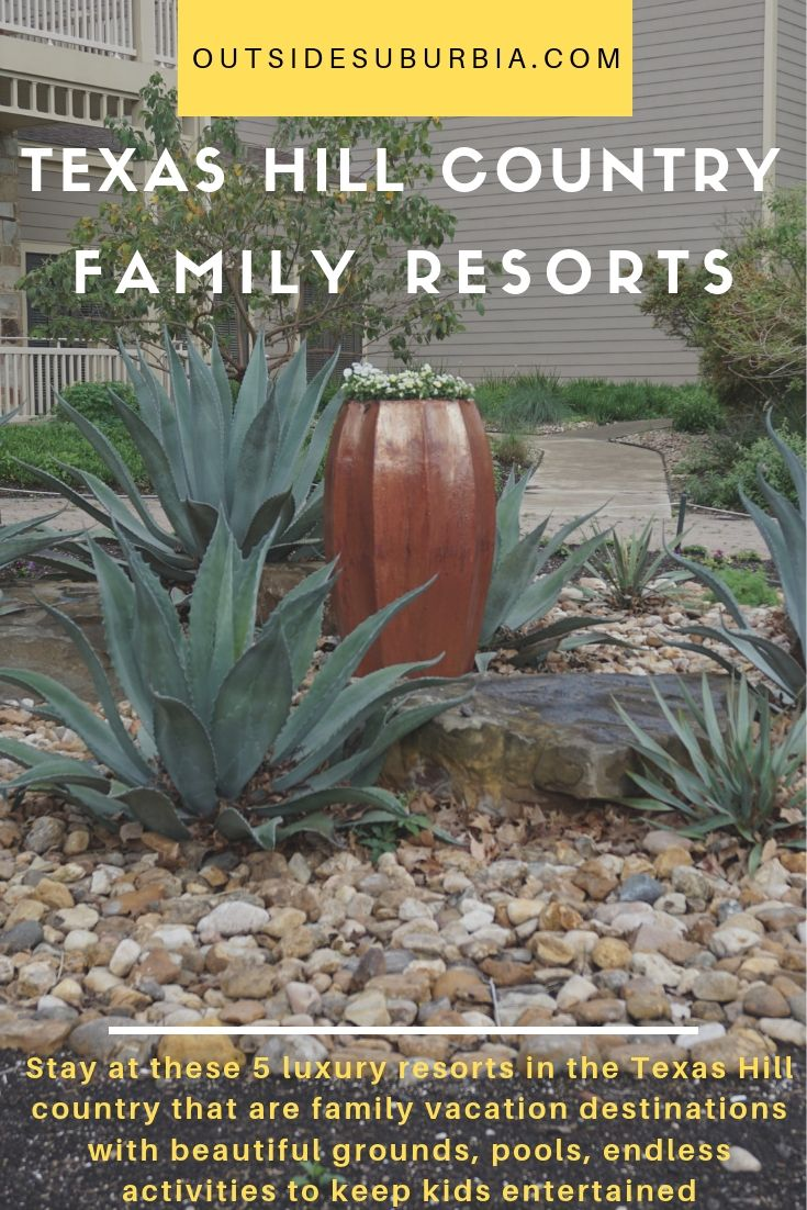 5 Best Luxury Resorts in the Texas Hill Country for a Family Weekend Trip #OutsideSuburbia #TexasTravel #TexasLuxuryResorts #TexasHillCountryResorts #TexasLuxuryFamilyResorts