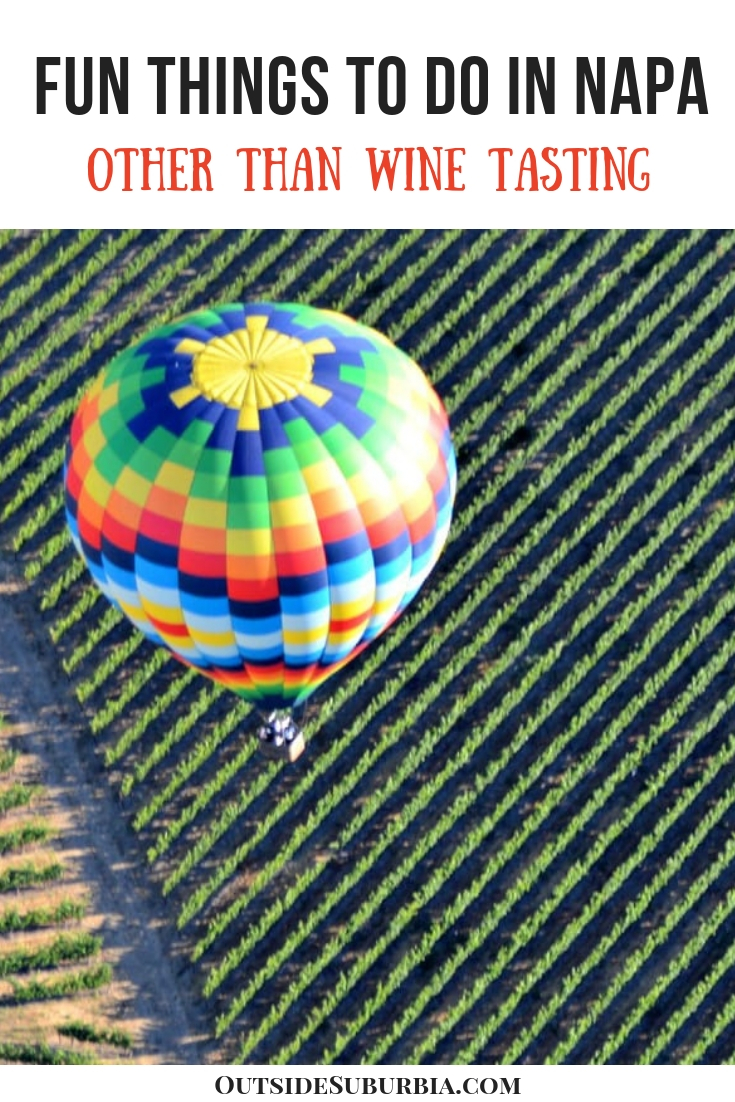 You can still enjoy Napa with family and kids in tow - the key is finding a resort that is family friendly and finding fun things to do in Napa with kids. #NapaWithKids #NapaKidFriendlyResort #OutsideSuburbia #NapaCalifornia #Napa