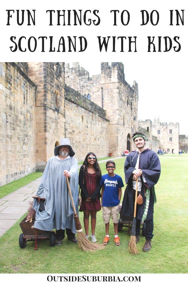 Planning a trip to Scotland? See this post for all the top things to do in Edinburgh and beyond - Kilts, Hogwarts Academy, Loch Ness Monster : Things to do in Scotland with Kids #Edinburgh #Scotland #TopThingsTodo #Scotlandwithkids #OutsideSuburbia #ScotlandItinerary