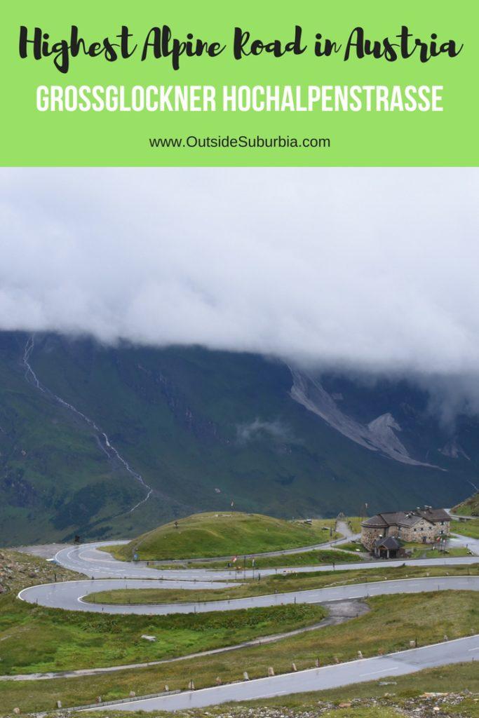 Grossglockner High Alpine Road in Austria : An epic Road trip on Grossglockner Hochalpenstrasse #HighestAlphineRoad #Roadtrip #Austria #OutsideSuburbia