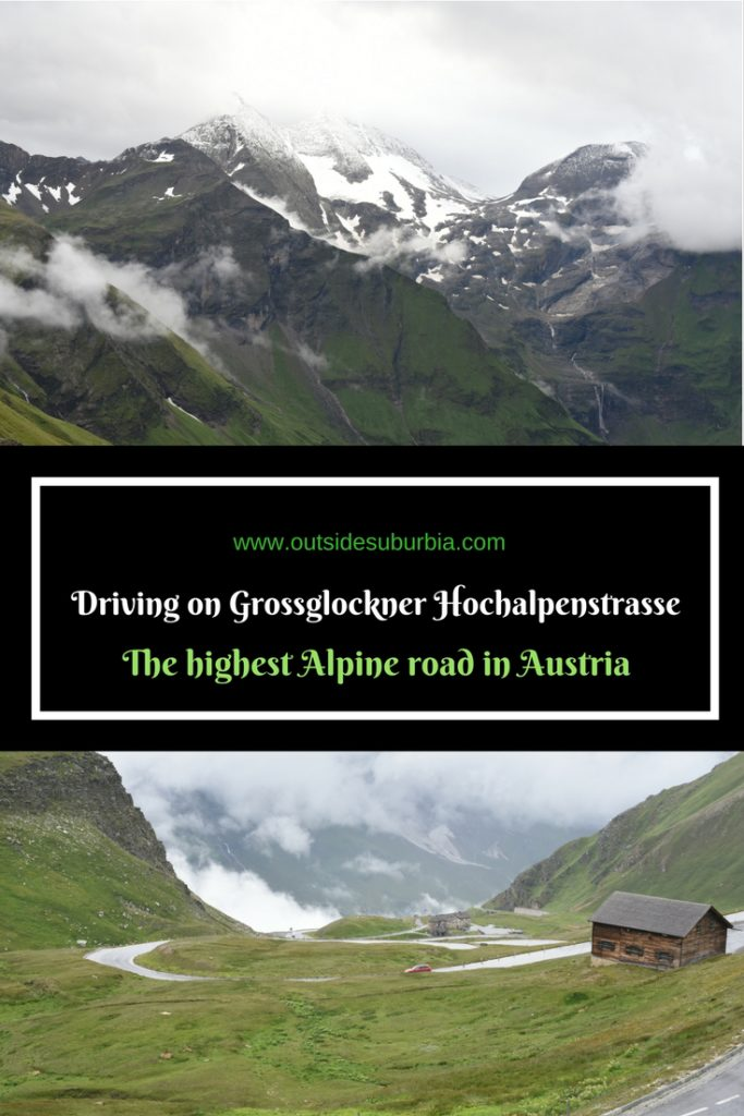 Grossglockner High Alpine Road in Austria : An epic Road trip on Grossglockner Hochalpenstrasse #HighestAlphineRoad #Roadtrip #Austria #OutsideSuburbia