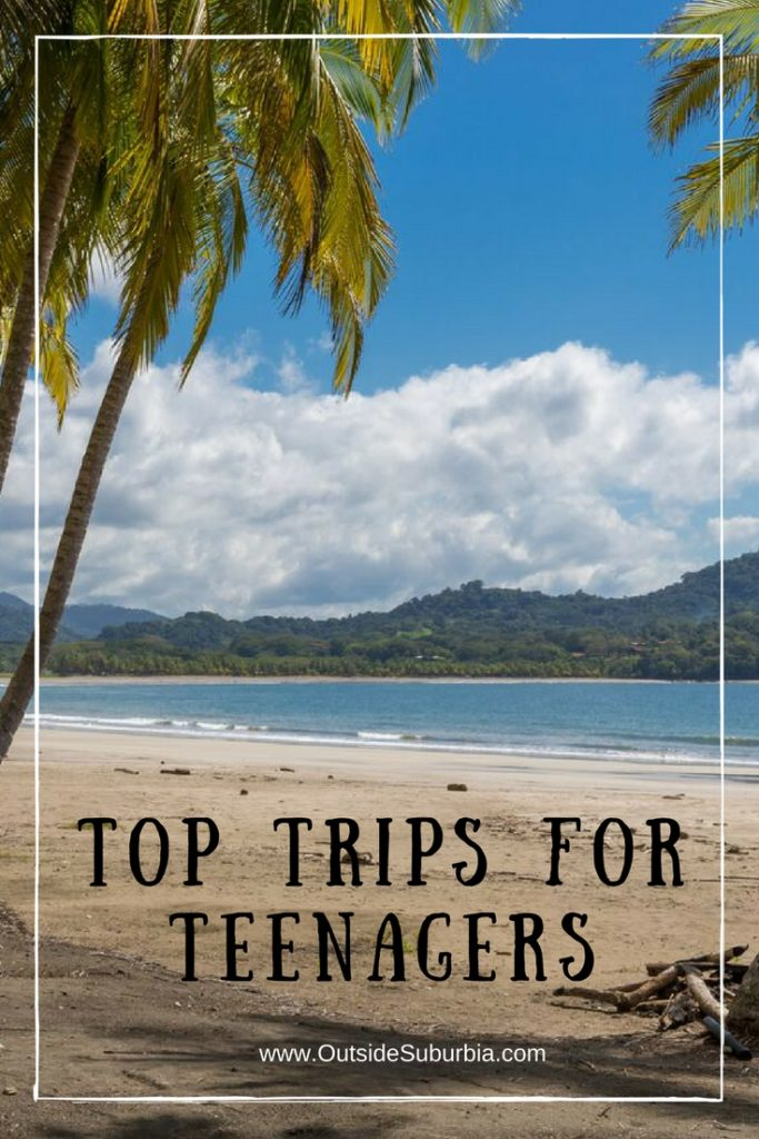 Top Trips for Teengers