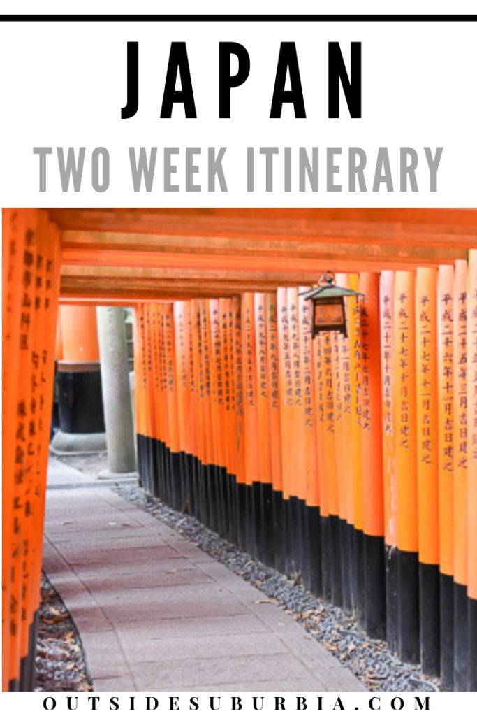 Two week Japan Itinerary | Outside Suburbia