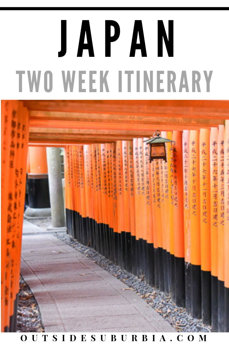 Two week Japan Itinerary for seeing the Best of Japan - from cosmopolitan Tokyo to atmospheric Kyoto to peace park in Hiroshima. #JapanItinerary #TwoWeeksInJapan #JapanWinterItinerary #ThingsTodoInJapan #JapanBucketlist