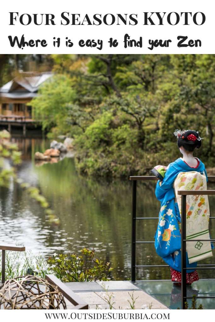 Four Seasons Kyoto: Where it is easy to find your Zen | Outside Suburbia
