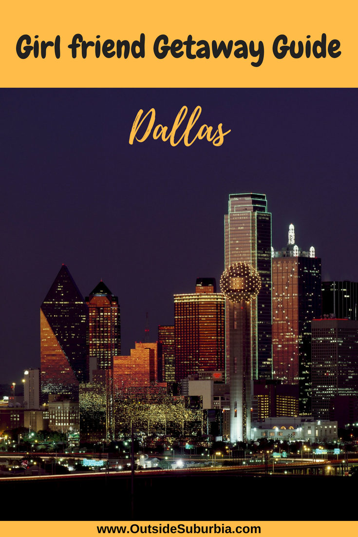 A well rounded list of suggestions to consider adding to the itinerary for your next Girls Getaway Weekend in Dallas. If you are looking for fun things to do on a Mother daughter trip, this weekend guide to Dallas will help you plan an awesome trip as well. #GirlsGetaway Ideas in #Dallas #OutsideSuburbia #GirlsWeekendDallas #GirlsWeekendIdeas
