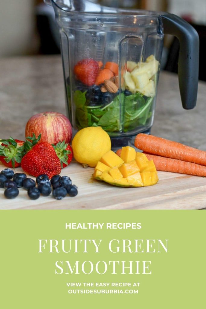 Healthy and Fruity Green Smoothie | Outside Suburbia