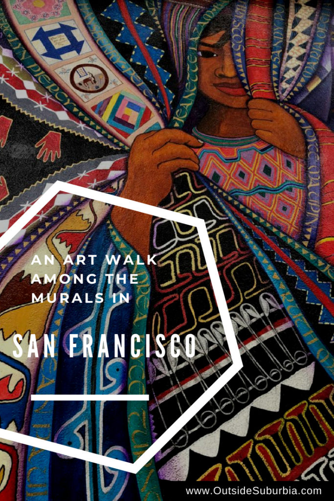 Best Street Art in San Francisco: An Art walk in Mission District | Outside Suburbia