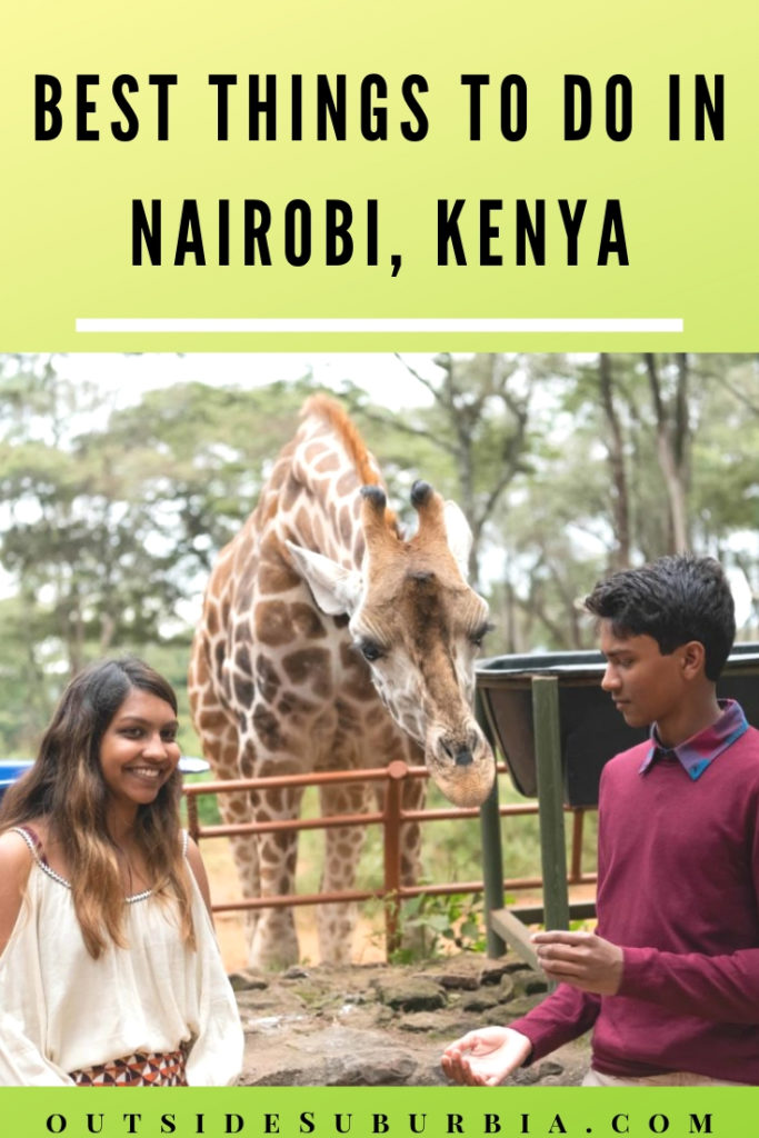 From visiting elephants at Sheldrick Wildlife Trust, feeding Giraffes, following the footsteps of Karen Blixen - things to do in Nairobi, Kenya in 2 days.#OutsideSuburbia #KenyaWithKids #KenyaThingstodo #KenyaItinerary #NairobiThingsToDo #NairobiWithKids