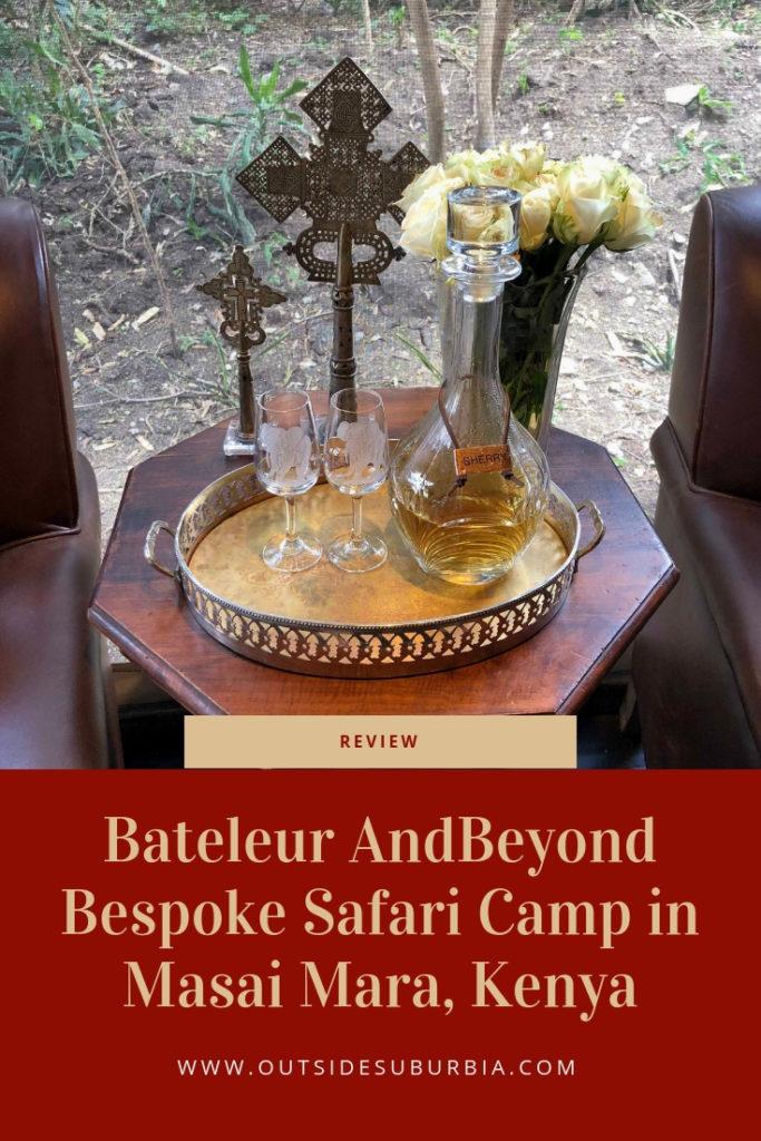 Bateleur AndBeyond : A Bespoke Safari Camp overlooking the plains of the Masai Mara, Kenya | Outside Suburbia