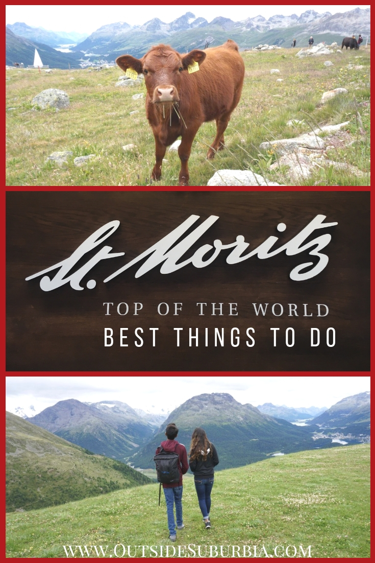 St Moritz has a bounty of summer attractions - hiking in the Upper Engadin, listening to cow bells, trying Walnut tarts, here are some fun things to do in St. Moritz #OutsideSuburbia #StMoritz #Switzerland #ThingsTodoSaintMortiz #SummerInSwitzerland #BestHikesInSaintMoritz