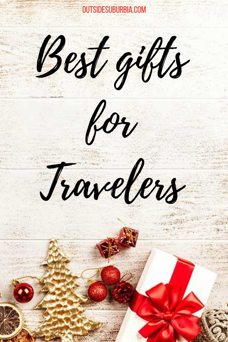 Best Gifts for Travelers