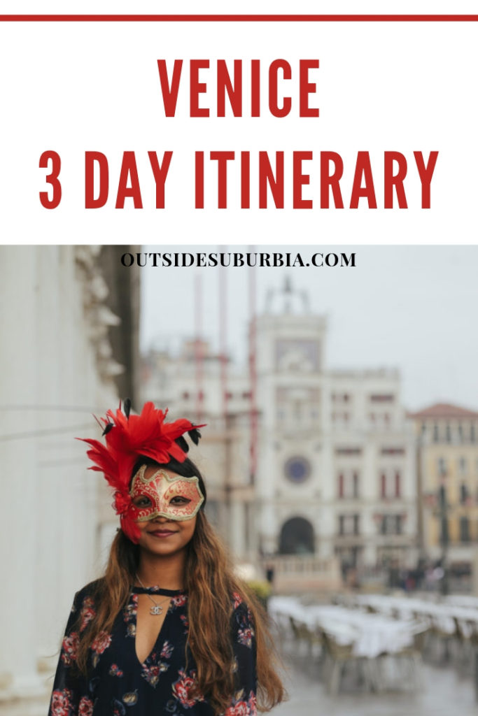 Venice 3 day Itinerary | Outside Suburbia