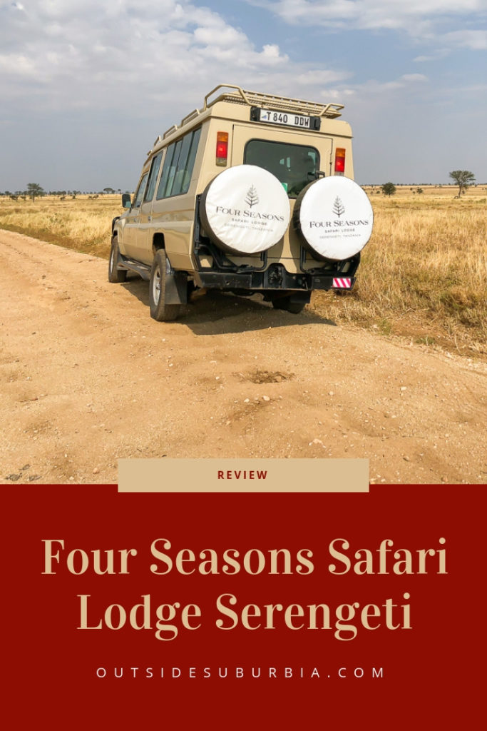 Set in deep in the heart of the world's most celebrated wildlife reserve, where the Big Five roam freely - a stay at Four Seasons Safari Lodge Serengeti is a unique experince. Here is our review. #OutsideSuburbia #LuxurySafari #FourSeasonsSafariLodgeSerengeti #FourSeasonsResorts #AfricanSafari