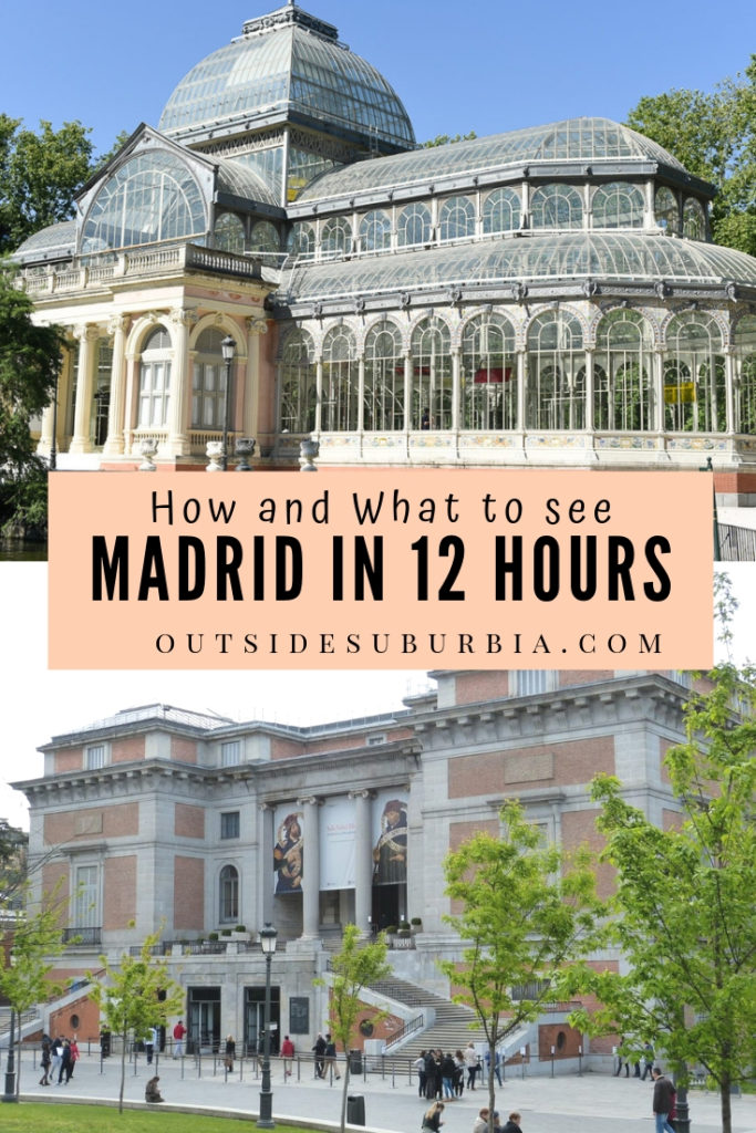 Madrid, Spain is a modern metropolis that offers a taste of the real Spain, here is what you can see if you have only 12 hours in Madrid. #MadridIn12hours #MadridLayover #SpainWithKids #OutsideSuburbia #MadridWithKids #MadridMustdos