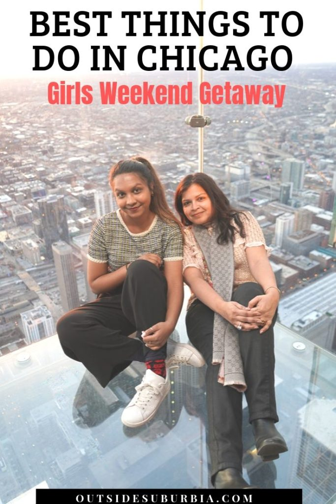 Best things to do in Chicago on a Girls Weekend | Outside Suburbia