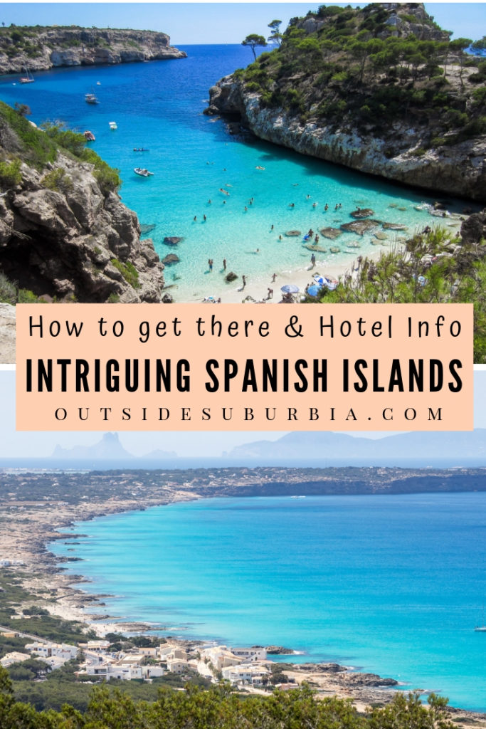 We have all heard about Ibiza, Mallorca and the Canary Islands but did you know that Spain has more than 60 islands dotted around its coastline?Here are the 10 intriguing Spanish Islands that must be on you travel list along with ideas for where to stay and how to get there. #OutsideSuburbia #SpainHoliday #SpanishIslands #Spain #SpainBucketlist #SpainVacationIdeas #SpainItinerary