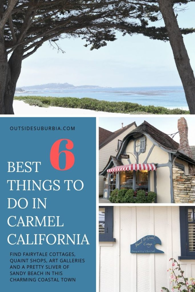 Best things to do and a weekend guide to Carmel by the Sea, California | Outside Suburbia