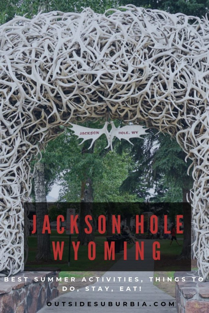 Exciting Summer & Fall Adventures and things to do in Jackson Hole | Outside Suburbia