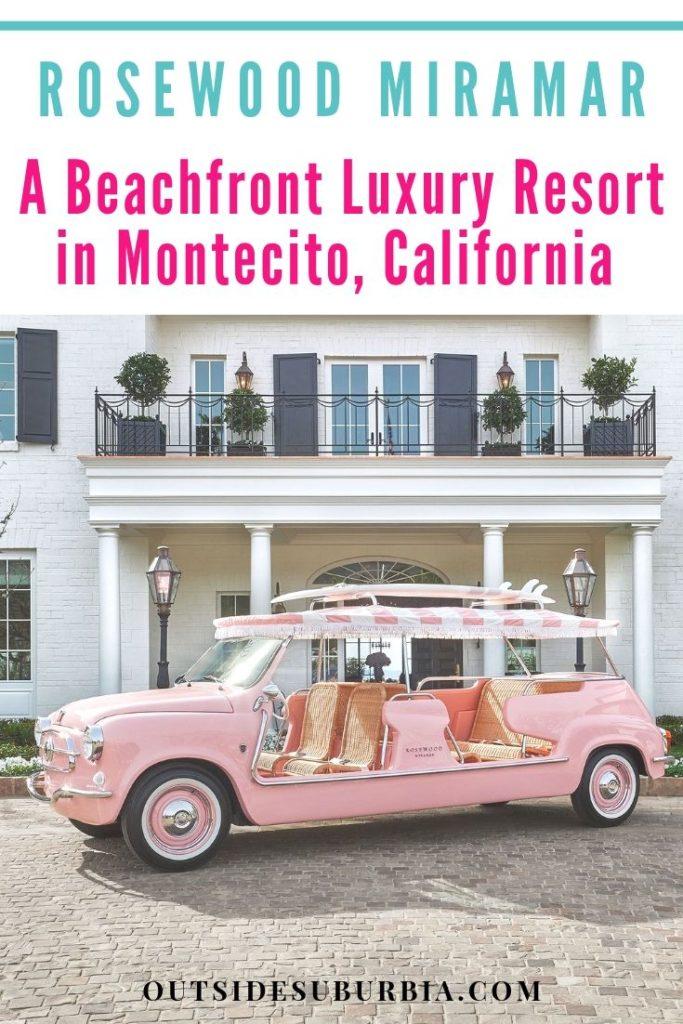 Rosewood Miramar: A Beachfront Luxury Resort in Montecito, California | Outside Suburbia