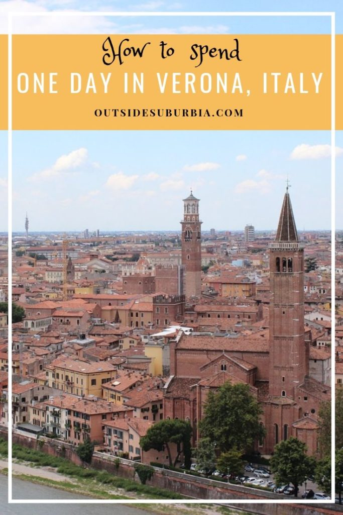 How to spend One day in Verona, Italy | Outside Suburbia