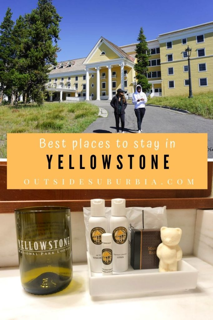 Best places to stay in Yellowstone National Park | Outside Suburbia