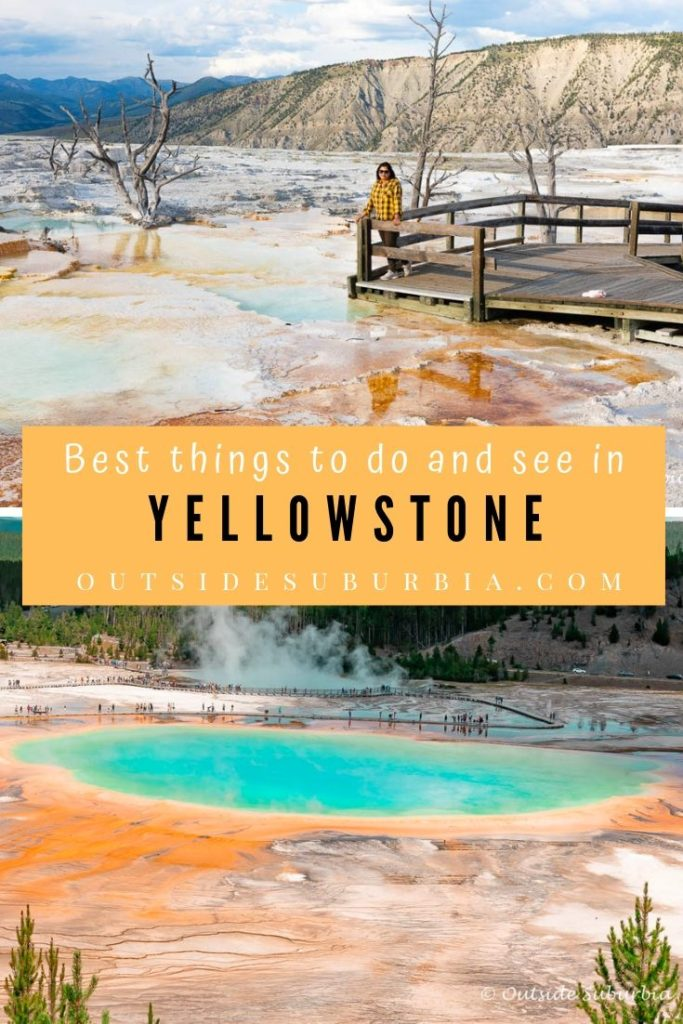 Best things to do and see in Yellowstone National Park | Outside Suburbia