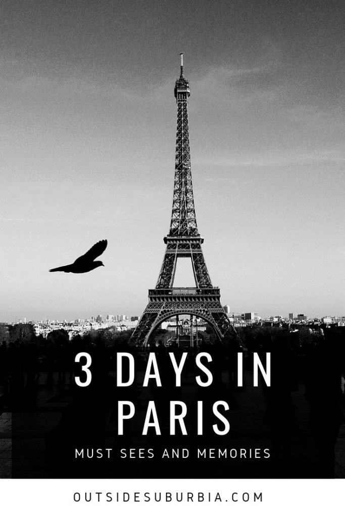3 day Paris Itinerary | Outside Suburbia