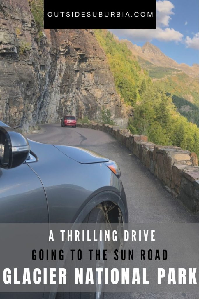 Driving tips and stops : Going to the Sun Road, Glacier National Park | Outside Suburbia