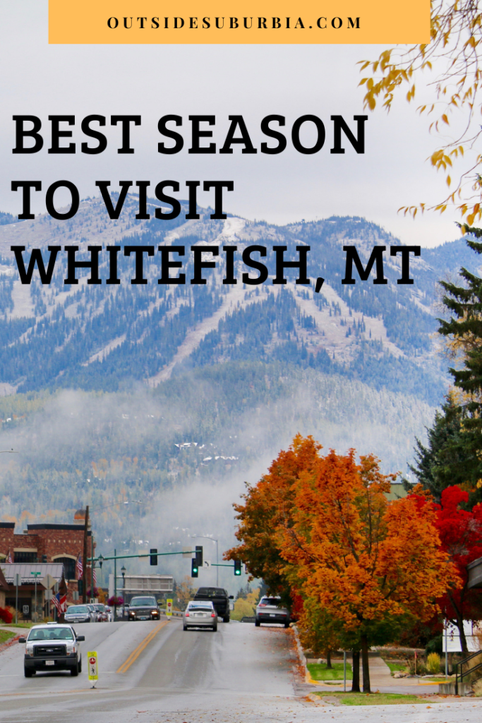 Best things to do in Whitefish, Montana in every season