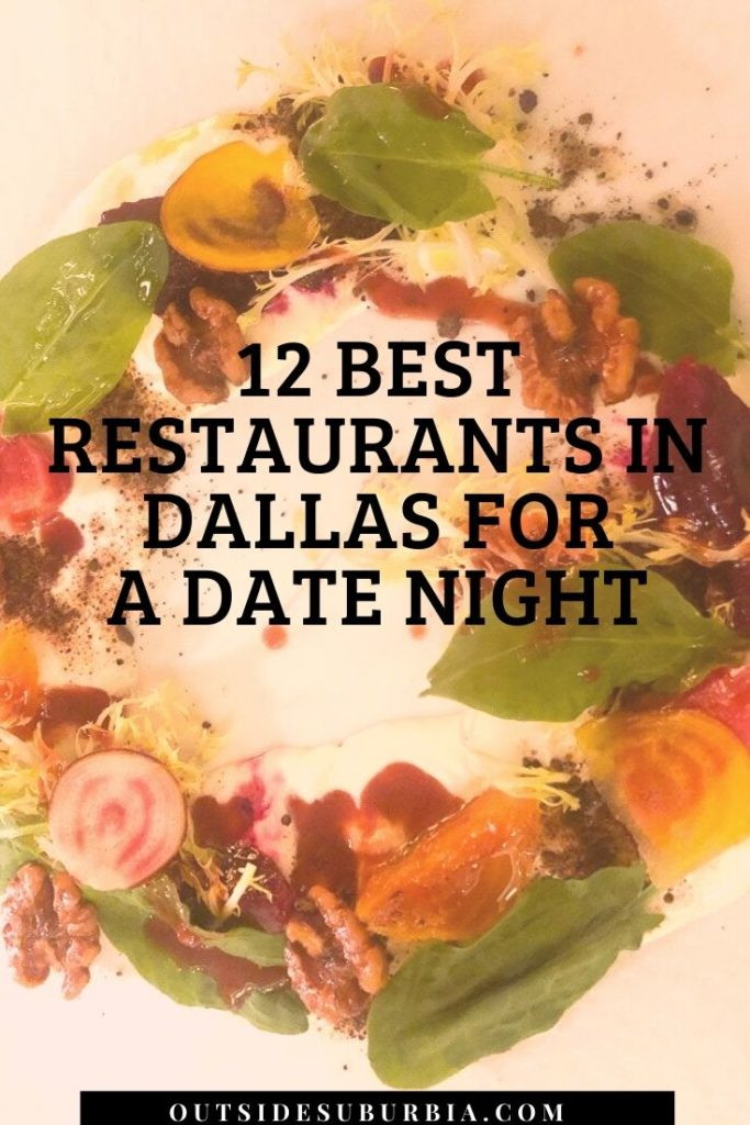Dallas Restaurants for a Date Night or Special Celebrations | Outside Suburbia