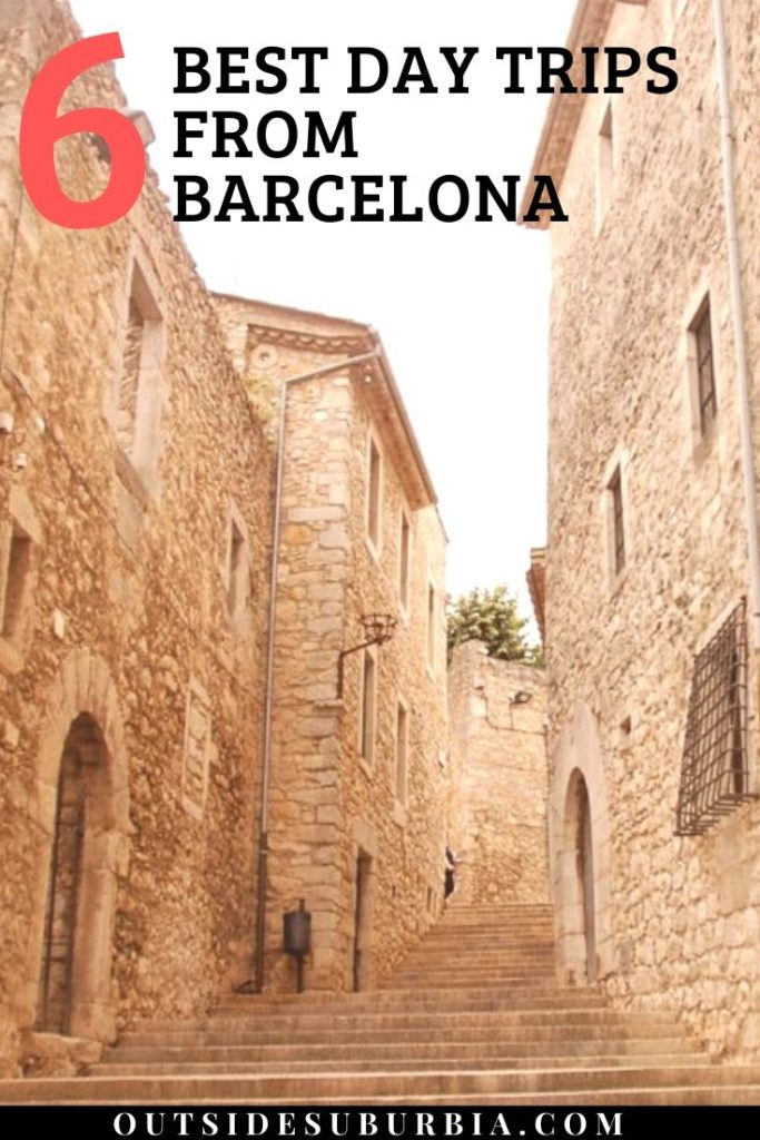 Best day trips from Barcelona | Outside Suburbia
