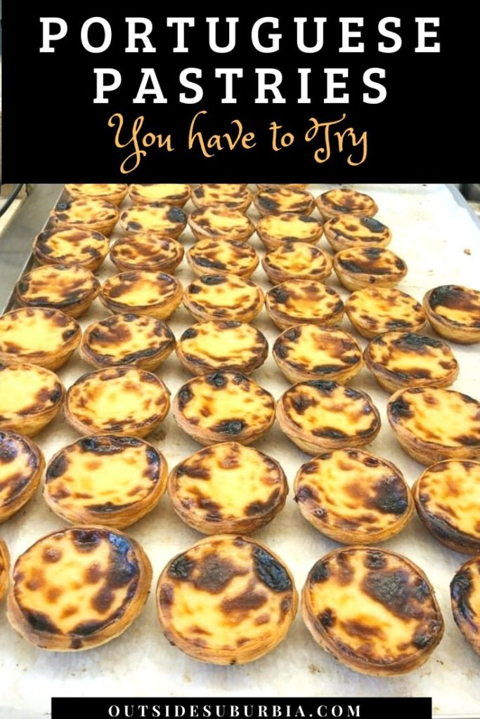 Portuguese pastries you must try | Outside Suburbia
