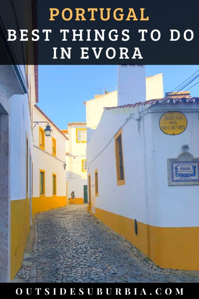 Best things to do in Evora, Portugal | Outside Suburbia