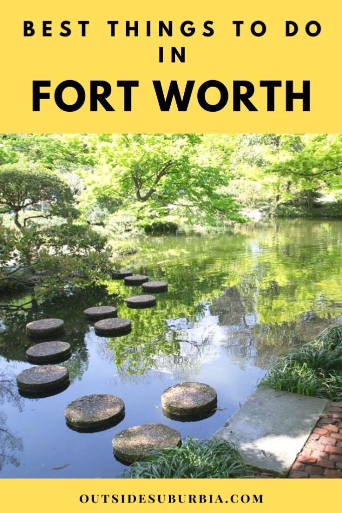 Best things to do in Fort Worth Texas | Outside Suburbia