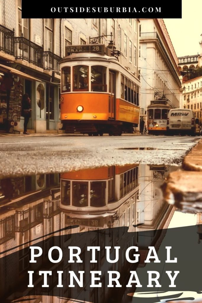 Our Portugal Itinerary | Outside Suburbia