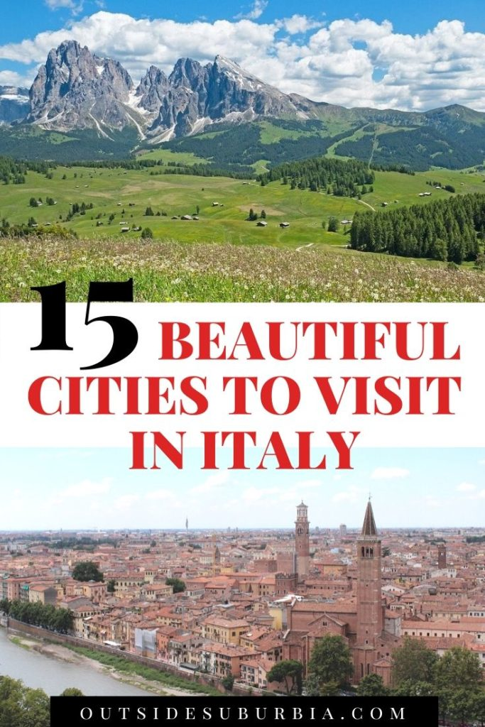 15 Beautiful Cities to visit in Italy | Outside Suburbia