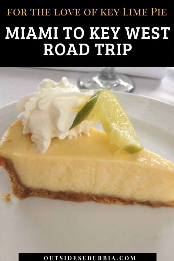 For the love of Key lime pie, Miami to Key West drive | Outside Suburbia