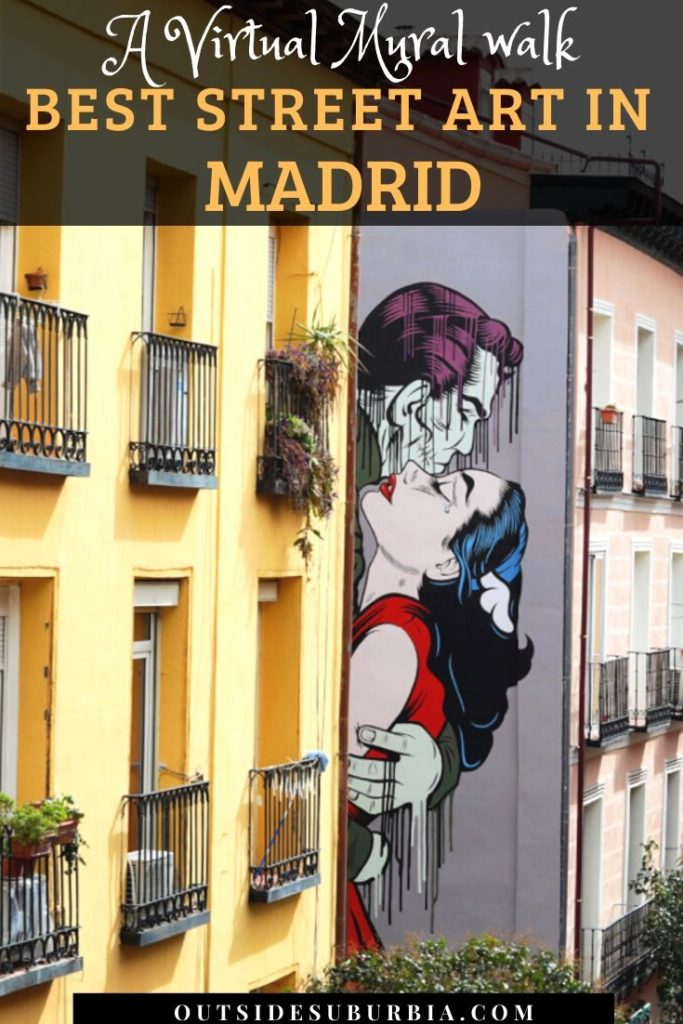 Best 10 Street Art Murals in Madrid to see in a 24 hours layover | Outside Suburbia