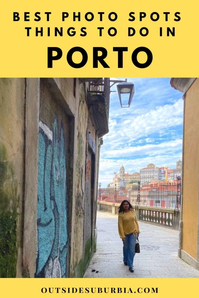 Best things to do in Porto & Photo Spots in Porto - OutsideSuburbia.com