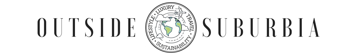 Luxury | Sustainability | Experiential Family Travel & Lifestyle | Outside Suburbia
