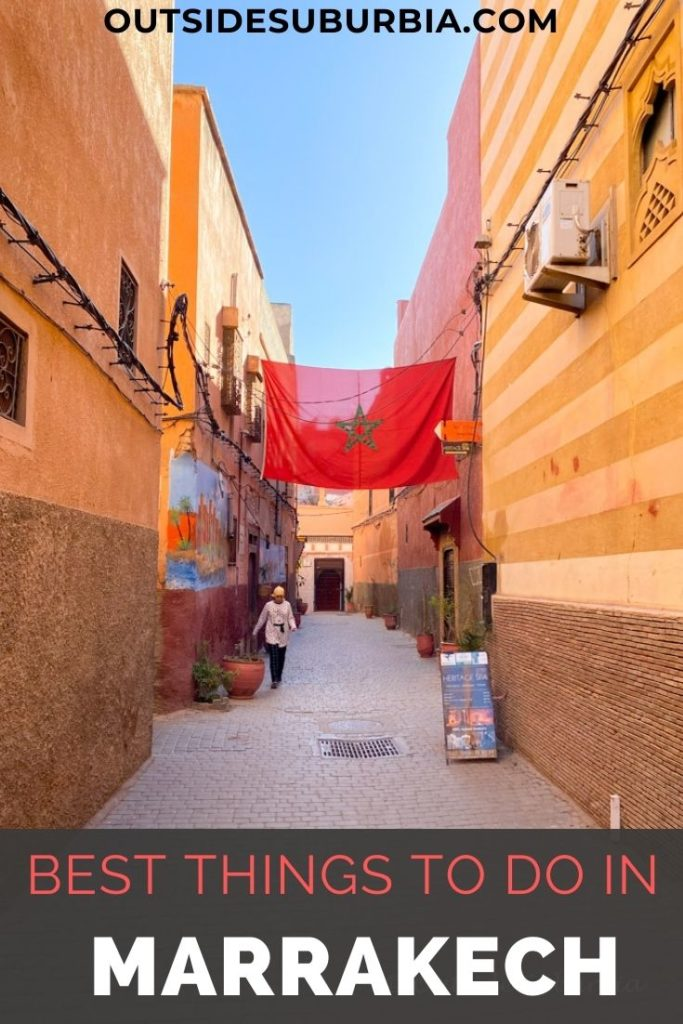 Top things to do in Marrakech | Outside Suburbia