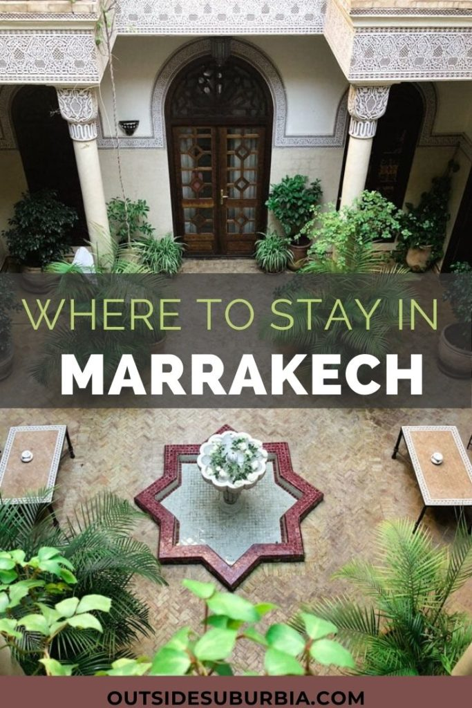 Where to stay in Marrakech | Outside Suburbia